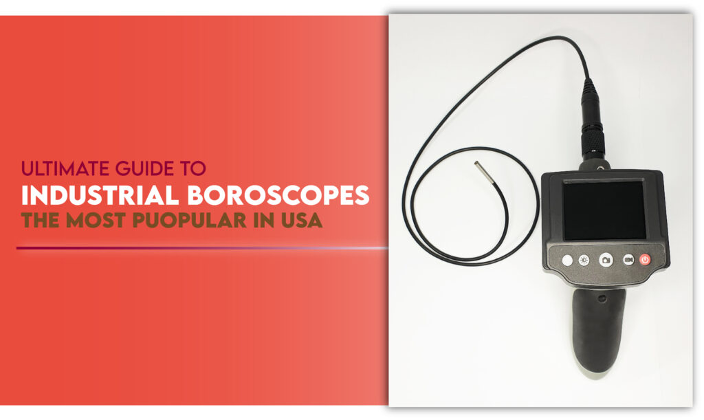 industrial boroscopes